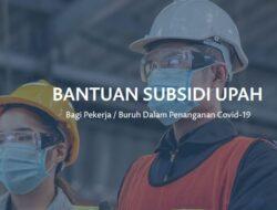 Pemerintah Akan Perluas Penerima Bantuan Subsidi Upah Hingga 1,7 Juta Pekerja